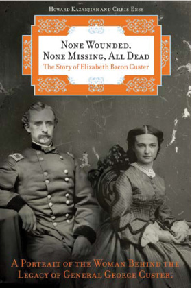none wounded none missing all dead elizabeth custer